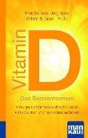 Vitamin D - Das Sonnenhormon. Kompakt-Ratgeber (inbunden)
