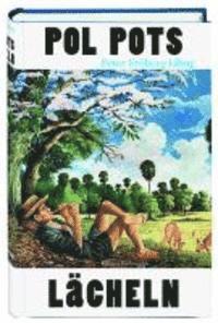 Pol Pots L�cheln (e-bok)