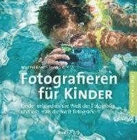 Fotografieren f�r Kinder (h�ftad)