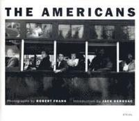 Robert Frank: The Americans (h�ftad)