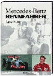 Mercedes-Benz Rennfahrerlexikon (inbunden)