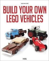 Build Your Own Lego Vehicles (h�ftad)