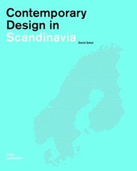 Contemporary Design in Scandinavia (inbunden)
