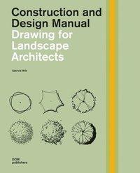 Drawing for Landscape Architects (inbunden)