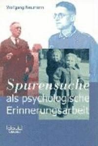 ' Spurensuche' als psychologische Erinnerungsarbeit (häftad)