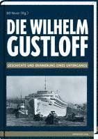 Die ' Wilhelm Gustloff ' (inbunden)