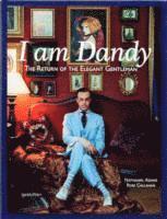 I am Dandy (inbunden)