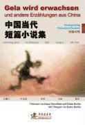 Gela wird erwachsen und andere Erz�hlungen aus China (h�ftad)