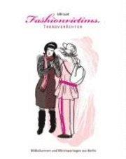 Fashionvictims, Trendver�chter (h�ftad)