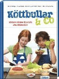 K�ttbullar & Co - Kinderleichte Rezepte aus Schweden (h�ftad)