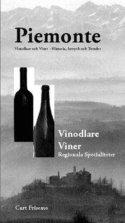 Piemont : vin vinodlare specialiteter