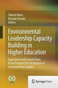 Environmental Leadership Capacity Building in Higher Education (inbunden)