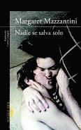 Nadie Se Salva Solo = No One Is Saved Alone