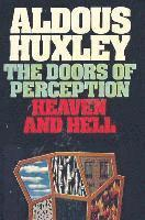 The Doors of Perception &; Heaven and Hell (h�ftad)