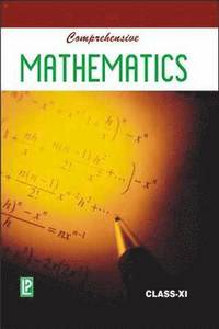Comprehensive Mathematics XI (h�ftad)