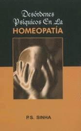 Desordenes Psiquicos En La Homeopatia (h�ftad)