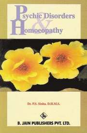 Psychic Disoders and Homoeopathy (h�ftad)