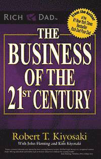 The Business of the 21st Century (h�ftad)