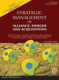 Strategic Alliances: Collaborations, Mergers and Acquisitions and Joint Ventures