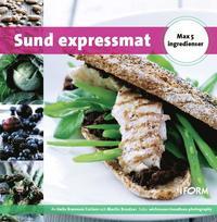 Sund expressmat - max 5 ingredienser (inbunden)