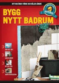 Bygg nytt badrum (inbunden)