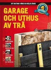 Garage och uthus av trä