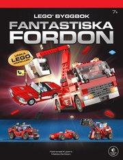 Lego byggbok : fantastiska fordon