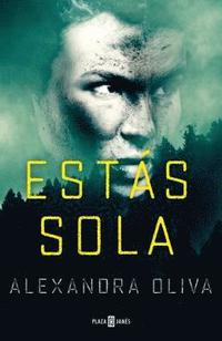 Estas Sola/The Last One: A Novel