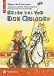 Erase Una Vez Don Quijote (inbunden)