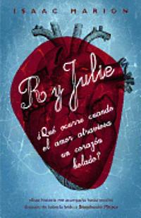R y Julie = R and Julie (inbunden)