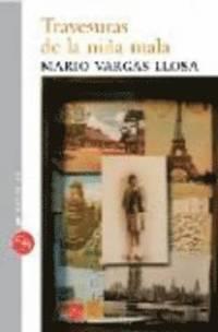 Travesuras De La Nina Mala (h�ftad)