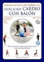 Ejercicios cardio con balon / Cardio Ball. Fitness Workout