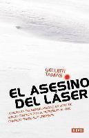 El asesino del laser / The Laser Man (inbunden)