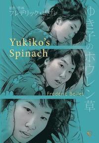Yukiko's Spinach (h�ftad)