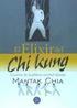 El Elixir del Chi Kung: Creacion de la Pildora Terrenal Dorada