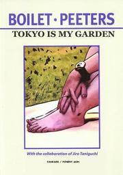 Tokyo is My Garden (h�ftad)