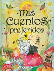 Mis Cuentos Preferidos = My Favorite Stories (inbunden)