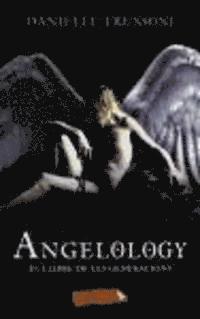 Angelology : el llibre de les generacions (kartonnage)