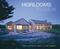 Heirlooms to Live in (inbunden)