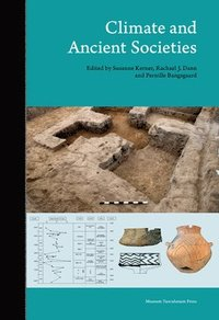 Climate and Ancient Societies (inbunden)