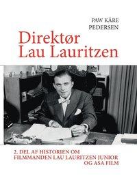 Direktor Lau Lauritzen (häftad)