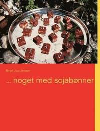 ... Noget Med Sojab Nner (häftad)