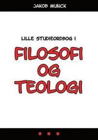 Lille Studieordbog I Filosofi Og Teologi (häftad)