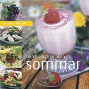 Den ljuvliga smaken av sommar: ät sunt året runt
