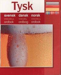 Tysk - svensk dansk norsk visuell ordbok (inbunden)
