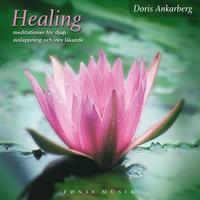Healing - meditationer f�r djup avslappning (inbunden)