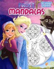 Disney Frost Mandalas 2 : Inspirerande och kreativ målarbok