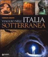 Viaggio nell'Italia sotterranea (inbunden)