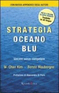 Strategia oceano blu. Vincere senza competere (inbunden)