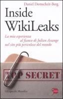 Inside WikiLeaks. La mia esperienza al fianco di Julian Assange nel sito pi� pericoloso del mondo (inbunden)